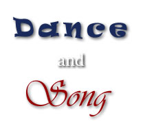 Dance and Song